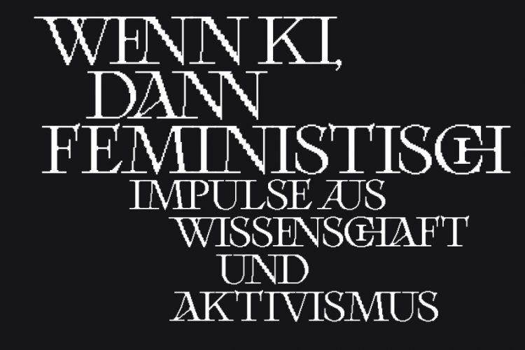 Cover: Wenn KI, dann feministisch